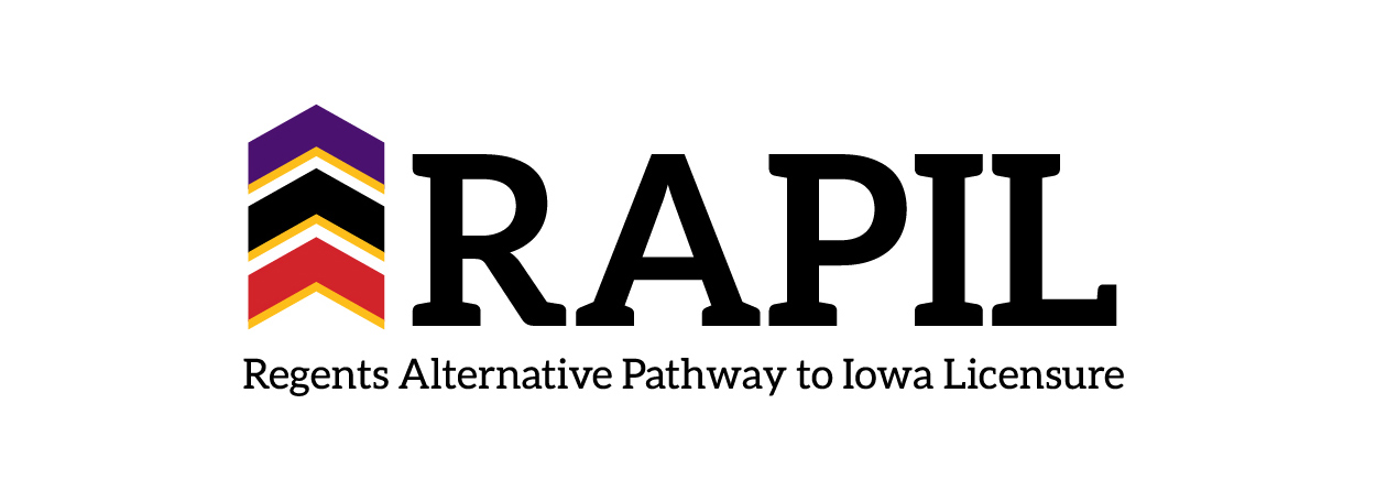 RAPIL - Regents Alternative Pathway to Iowa Licensure